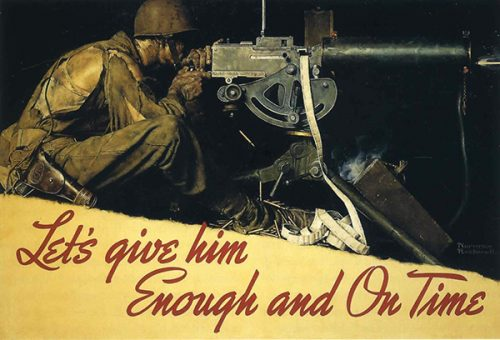 "Rockwell creates US Army War Poster, ""Let's Give Him Enough and On Time"""
